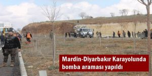 Mardin-Diyarbakır Karayolunda bomba araması yapıldı