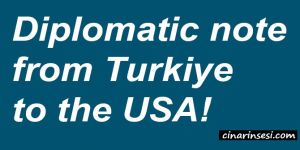 Diplomatic note from Turkiye to the USA!