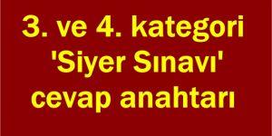 3. ve 4. kategori 'Siyer Sınavı' cevap anahtarı