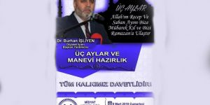 Midyat'ta Üç Aylar ve Manevi Hazırlık konferansı düzenlenecek