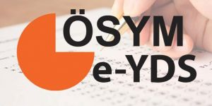 e-YDS 2019/3 İngilizce başvuruları başladı