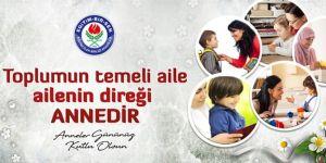 Toplumun temeli aile, ailenin direği annedir