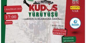 Adana Kudüs için yürüyecek