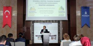İstanbul'da Kentsel Tasarım Rehberinin tanıtımı yapıldı