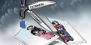 İstanbul sözleşmesinde yer alan kavramlar insanın varoluşuna saldırıdır