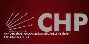 CHP'den siyasi ahlaksızlıkla mücadele ve siyasi etik kanun teklifi