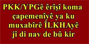 PKK/YPGê êrîşî koma çapemenîyê ya ku muxabîrê ÎLKHAyê jî di nav de bû kir