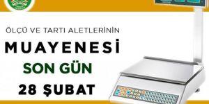Ölçü aletleri için son başvuru 28 Şubat
