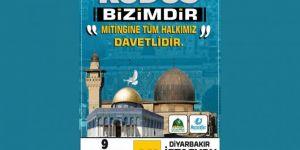 Diyarbakır'da Kudüs için büyük bir miting düzenlenecek
