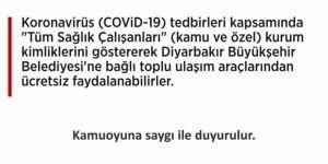 Diyarbakır'da sağlık personellerine toplu taşıma araçları ücretsiz
