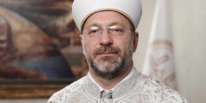 Erbaş: Yatsı ezanı sonrası tüm camilerimizden dua sesleri yükselecek