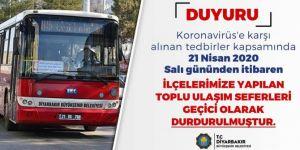 Diyarbakır'da ilçelere toplu ulaşım seferleri durduruldu