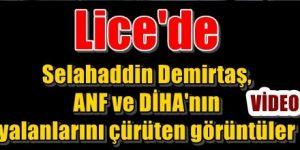 Demirtaş, ANF ve DİHA'nın yalanlarını çürüten görüntüler