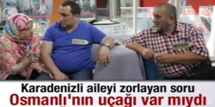 Karadenizli aileyi zorlayan Osmanlı sorusu