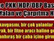 Yine PKK/HDP/DBP Basını, Yine Yalan ve Çarpıtma Haber!