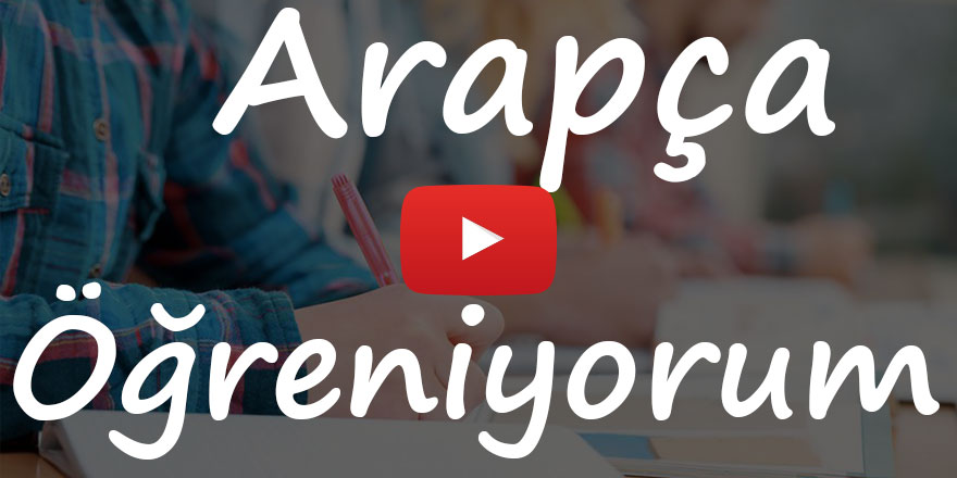 Arapça Öğreniyorum 18. bölüm Rehber Tv